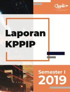Laporan KPPIP Semester 1 Tahun 2019